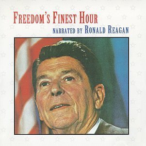 Ronald Reagan Freedom's Finest Hour