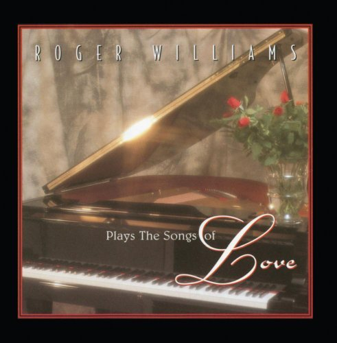 Williams Roger Plays The Songs Of Love