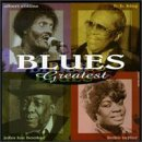 Blues Greatest Blues Greatest Collins Fulson Hooker Guy King Taylor Thomas Bland Dixon