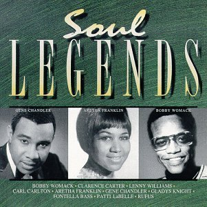 Soul Legends Soul Legends Womack Carter Williams Labelle Franklin Rufus Knight Chandler