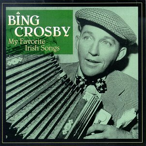 Bing Crosby My Favorite Irish Songs