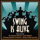 Swing Is Alive Swing Is Alive Ellington Basie Goodman Herman