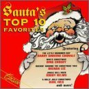 Santa's Top 10 Favorites Santa's Top 10 Favorites Crosby Lee Helms Torme Garland Mandrell Ives Boone Greenwood