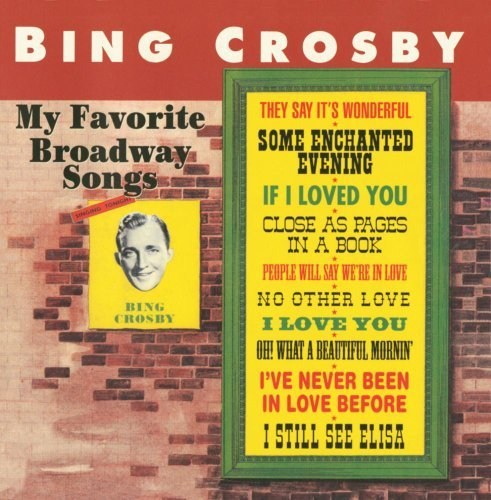 Bing Crosby My Favorite Broadway Songs Incl. Bonus Tracks