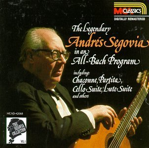 Andres Segovia Vol. 1 Bach Segovia (gtr) Segovia Collection Vol 1