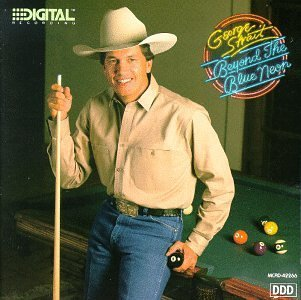 George Strait Beyond The Blue Neon Beyond The Blue Neon