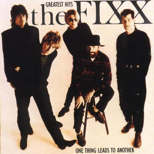 Fixx Greatest Hits One Thing Leads