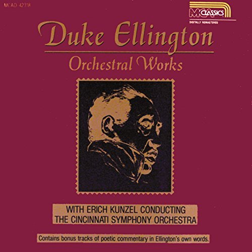 Ellington Duke Orchestral Works Ellington (pno) Kunzel Cincinnati So