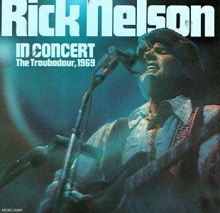 Nelson Rick In Concert