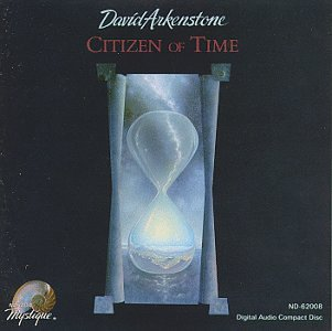 David Arkenstone Citizen Of Time