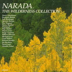Narada Wilderness Collectio Narada Wilderness Collection Lanz Jones Arkenstone Brewer Fraser Rubaja Buffett Cameron