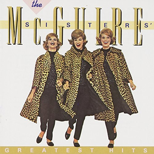 Mcguire Sisters Greatest Hits