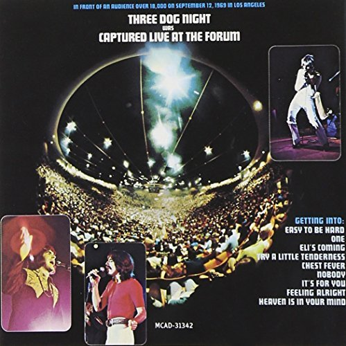 Three Dog Night Captured Live At The Forum