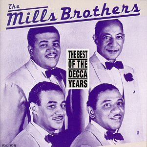 Mills Brothers Best Of The Decca Years