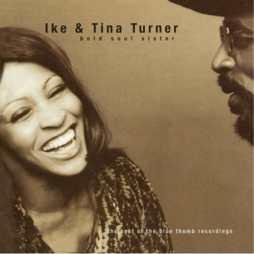 The Ike & Tina Turner Revue Bold Soul Sister