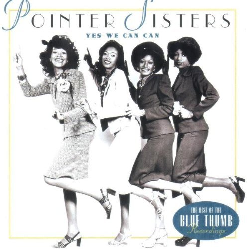 Pointer Sisters Yes We Can Can