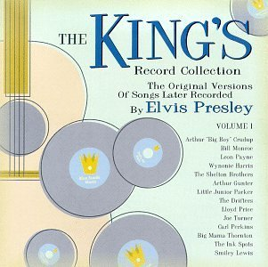 King's Record Collection Vol. 1 Original Versions Of Crudup Monroe Payne Harris King's Record Collection