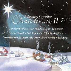 Country Superstar Christmas Vol. 2 Country Superstar Chris Strait Womack Gill Mcbride Country Superstar Christmas
