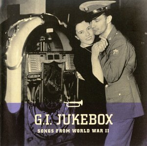 G.I. Jukebox Songs From Wor G.I. Juke Box Songs From World Mills Brothers Shore Herman Dorsey Vallee Haymes Jordan