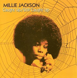 Millie Jackson Caught Up Still Caught Up