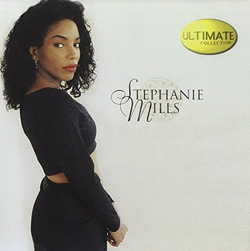Stephanie Mills Ultimate Collection