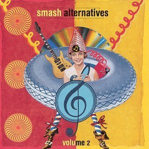 Smash Alternatives Vol. 2 Smash Alternatives Kajagoogoo Red Rider Cars Smash Alternatives