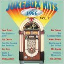 Jukebox Hits Vol. 2 Jukebox Hits Of 1966 Jukebox Hits