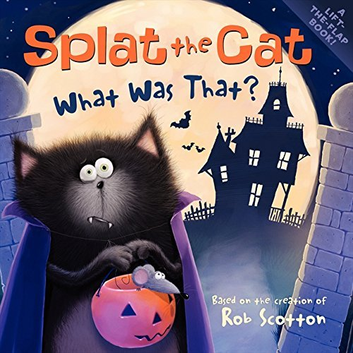 Rob Scotton Splat The Cat What Was That?