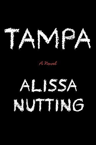 Alissa Nutting Tampa