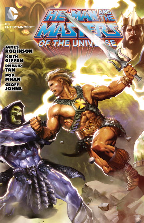 James Robinson He Man And The Masters Of The Universe Vol. 1