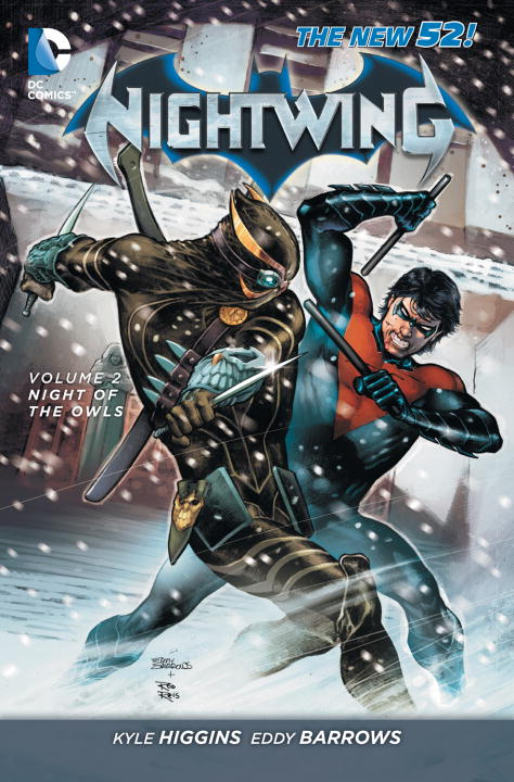 Kyle Higgins Nightwing Vol. 2 Night Of The Owls (the New 52) 0052 Edition;