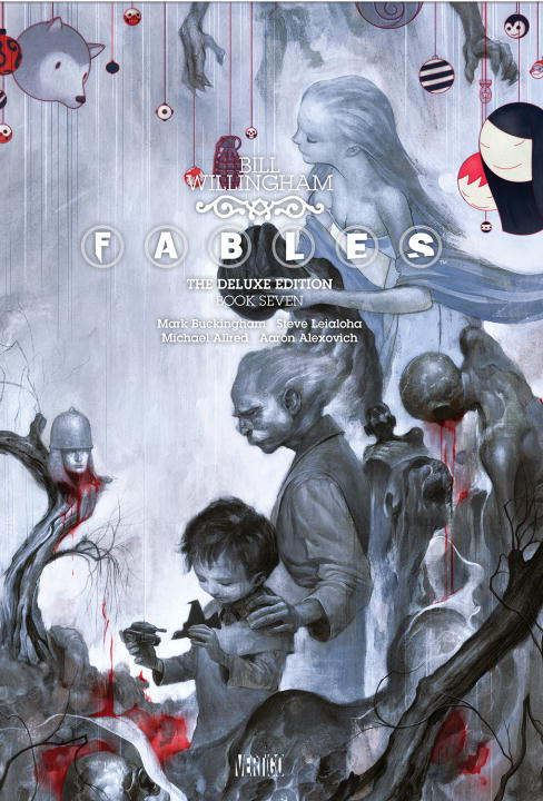 Bill Willingham Fables The Deluxe Edition Book Seven