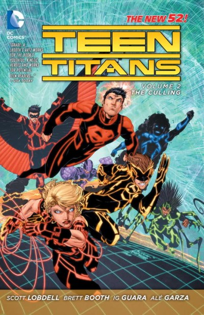 Scott Lobdell Teen Titans Vol. 2 The Culling (the New 52) 0052 Edition;