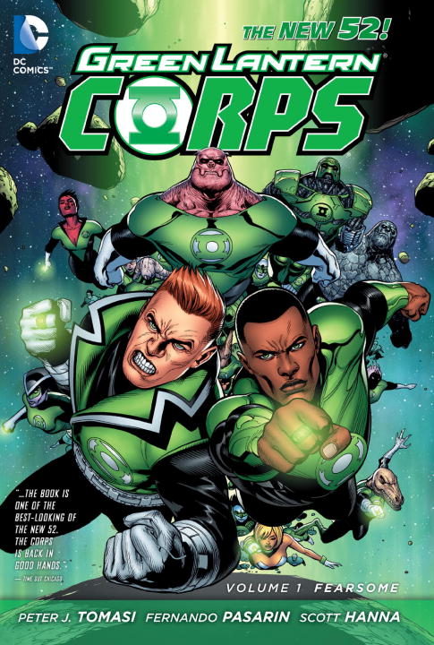 Peter J. Tomasi Green Lantern Corps Vol. 1 Fearsome (the New 52) 0052 Edition;