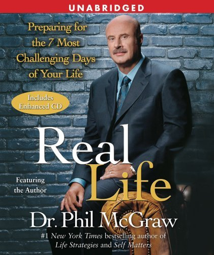 Phil Mcgraw Real Life Preparing For The 7 Most Challenging Days Of Your