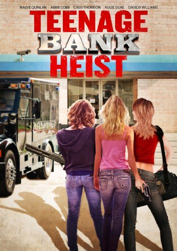 Teenage Bank Heist Quinlan Cobb Thompson Nr