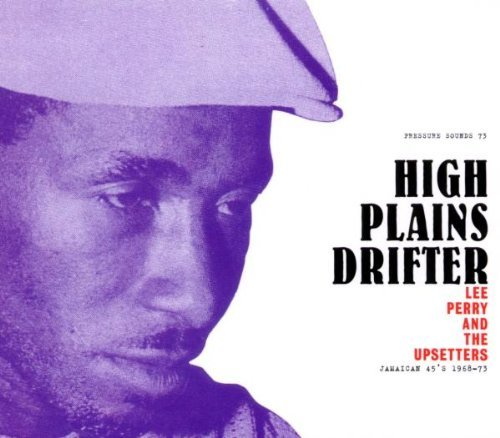 Lee & The Upsetters Perry High Plains Drifter