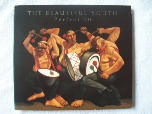 Beautiful South Perfect 10