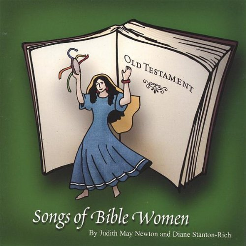 Newton Stanton Rich Songs Of Bible Women Old Testament
