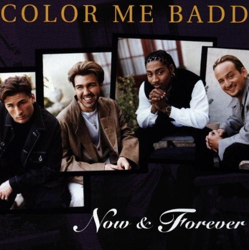 Color Me Badd Now & Forever