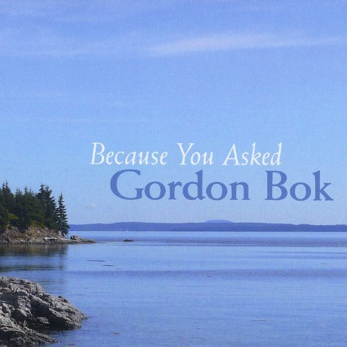 Gordon Bok Because You Asked
