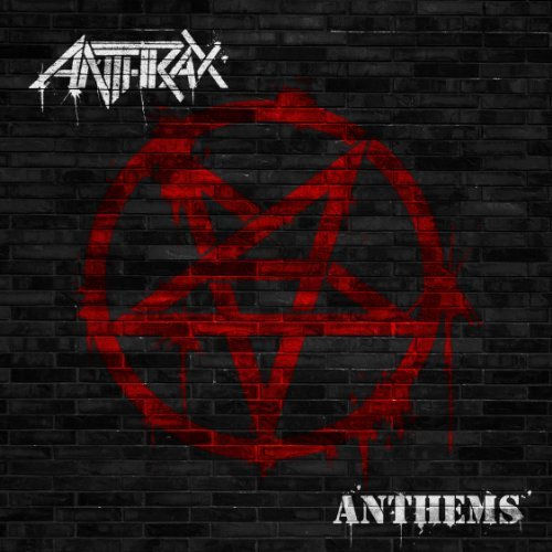 Anthrax Anthems Digipak