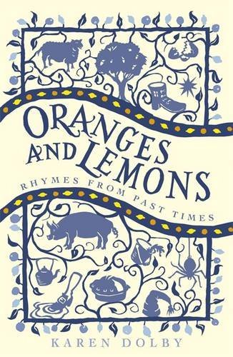 Karen Dolby Oranges And Lemons Rhymes From Past Times