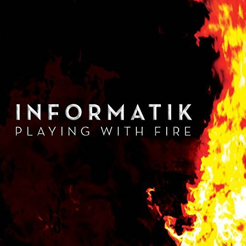 Informatik Playing With Fire