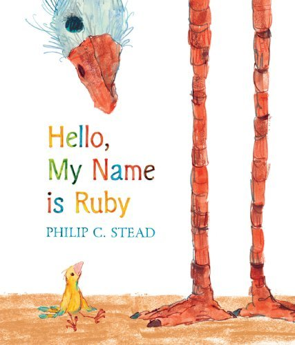 Philip Christian Stead Hello My Name Is Ruby