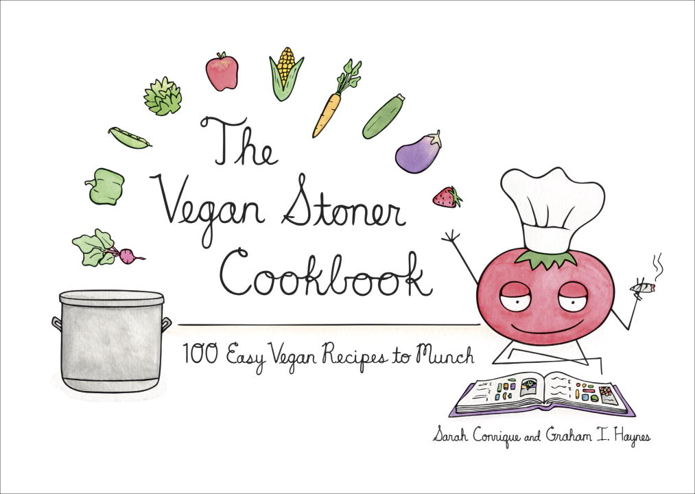 Sarah Conrique The Vegan Stoner Cookbook
