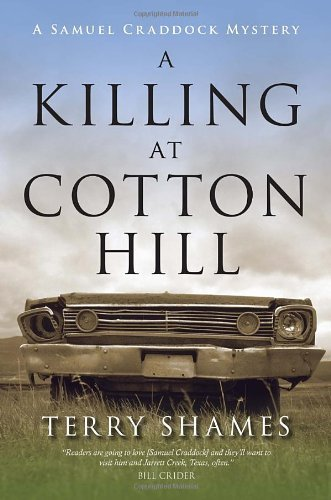 Terry Shames A Killing At Cotton Hill