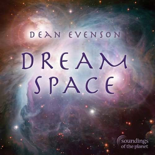 Dean Evenson Dream Space Digipak