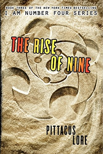 Pittacus Lore The Rise Of Nine