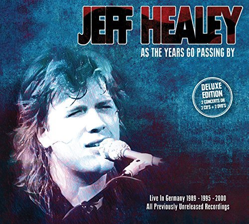 Jeff Healey As The Years Gopassing By Liv Incl. DVD Deluxe Ed.